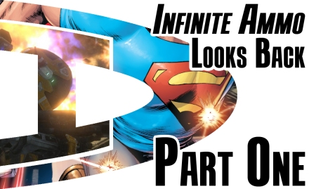 Infinite Ammo Looks Back